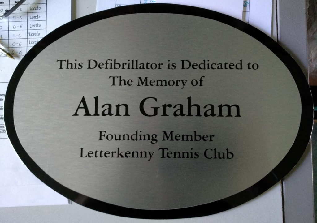 The Defibrilator is dedicated to the memory of Alan Graham, founding member, Letterkenny Tennis club